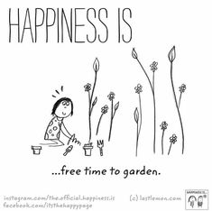 Happiness is happiness is happy quotes, cute happy quotes Make Me Happy, Happy Life, Are You Happy, Live Happy, Happy Moments, Happy Thoughts, Gardening Memes, Cute Happy Quotes, Plants Quotes