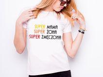 "Koszulka damska ""SUPER MAMA, ŻONA, ZMĘCZONA"""