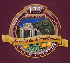 List of 2013 events for the Redlands 125th!!! https://aboutredlands.com/events/3303-125th-anniversary-celebration-events-and-auction