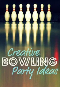 Bowling Party Ideas- AWESOME!... Ok, I didn't actually like the ideas all that much but the invites were cool!