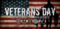 we would like to thank our Veterans for their service and sacrifice while protecting our freedom.