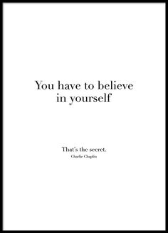 Believe in yourself, plakat i gruppen Plakater hos Desenio AB (8504)