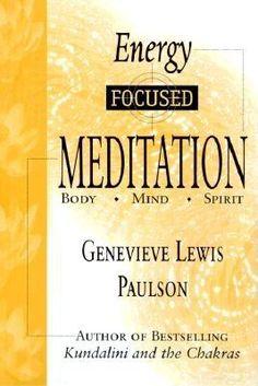 Energy Focused Meditation: Body, Mind, Spirit 9781567185126