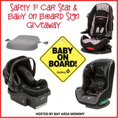 Safety 1st Car Seat and Baby On Board Sign Giveaway 10/8 - Newly Crunchy Mama Of 3