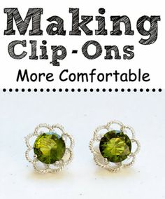 Some Help For Making Clip-On Earrings More Comfortable