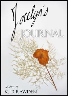 Jocelyn's Journal by K.D. Rawden, http://www.amazon.com/dp/B004TM9H3Q/ref=cm_sw_r_pi_dp_da5Cqb0FACH2P