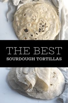 The Best Sourdough Tortillas | Ashley Marie Farm and Bakery