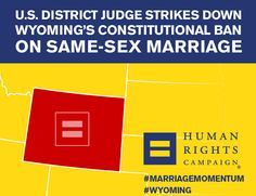 Today U.S. District Court Judge Scott Skavdahl ruled against Wyoming's law banning marriage equality for same-sex couples