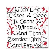 Zombie cross stitch, I love you! Opens a Door, Closes a Window, Zombies Cross Stitch Pattern by NeedleNosey Funny Cross Stitch Patterns, Cross Stitch Designs, Cross Stitching, Cross Stitch Embroidery, Embroidery Hoops, Zombie Quotes, Cross Stitch Quotes, Just In Case, Lettering