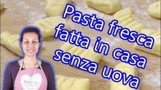 Pasta fresca fatta in casa senza uova. Pasta, Youtube, Noodles, Youtubers, Youtube Movies
