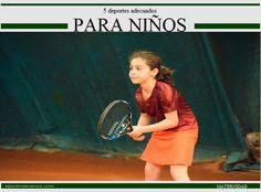 5 deportes adecuados para niños http://www.eljardindevenus.com/maternidad/5-deportes-adecuados-para-ninos/