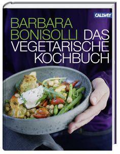 Das vegetarische Kochbuch | Barbara Bonisolli | Rezension | Becky's Diner