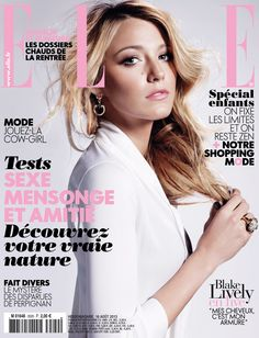 Highlight Description Blake Lively in white blouse I August 2013 French Elle magazine Photography by Terry Tsiolis V Magazine, Fashion Magazine Cover, Fashion Cover, Magazine Covers, Beauty Magazine, Blake Lively, Cow Girl, Vanity Fair, Best Fashion Magazines