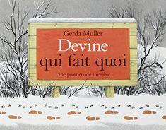 Devine qui fait quoi : Une promenade invisible de Gerda Muller http://www.amazon.fr/dp/2211068987/ref=cm_sw_r_pi_dp_CHeXwb0RJ38SR