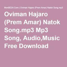 Oviman Hajaro (Prem Amar) Natok Song.mp3 Mp3 Song, Audio,Music Free Download