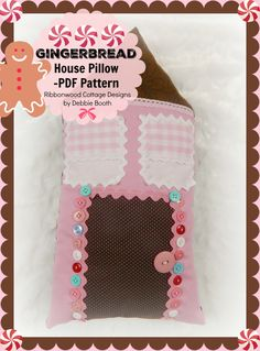 A personal favorite from my Etsy shop https://www.etsy.com/listing/492412589/gingerbread-house-pillow-pdf-sewing