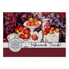 L'Shanah Tovah. Jewish New Year | Rosh Hashanah Greeting Cards. Still Life, Oil Painting, circa 1895 -1905. Artist: Paul Cézanne. Matching cards, postage stamps, envelopes and other products available in the Jewish Holidays Category of Mairin Studio store at zazzle.