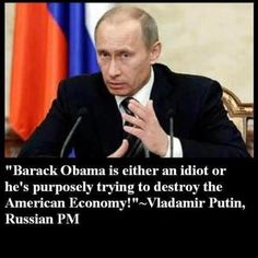 Obama = idiot