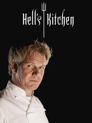 Hell's kitchen. Chef Ramsey is the man! TO EAT HIS FOOD OR MEET HIM