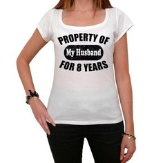 #property #husband #wife #anniversary #tshirt  We have the finest and funniest t-shirts. Pick your favorites! --> https://www.teeshirtee.com/collections/wedding-anniversary-womens-t-shirts/products/property-of-my-husband-for-8-years-womens-short-sleeve-rounded-neck-white-t-shirt
