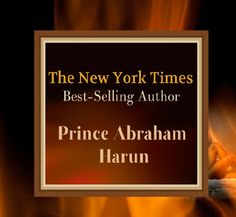 Prince Abraham Harun is a writer who believes Love must be celebrated and enjoyed!Every other subject in the world seems fit for literature and art whereas- love,romance,passion and sexuality, something that concerns us all now starting to emerge and become accepted in the mainstream then ever before.   Visit: http://princeharun.com/