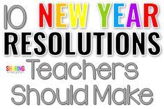 10 New Year Resolutions Teachers Should Make