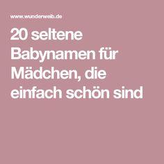 20 seltene Babynamen für Mädchen, die einfach schön sind