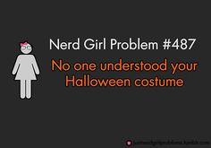 Nerd Girl Problem #487