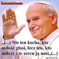 The Words, True Quotes, Bible Quotes, Motivational Words, Inspirational Quotes, Juan Pablo Ll, Queen And Prince Phillip, St John Paul Ii, Saint John