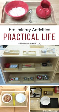Montessori Preliminary Practical Life Activities