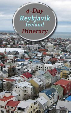 Visit one of the 2015's top destinations: Iceland - 4-day Itinerary in Reykjavik.