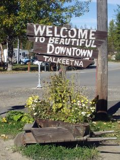 Talkeetna Welcome