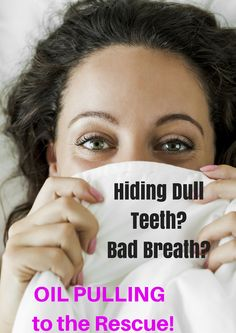 Need Whiter Teeth, Healthier Gums, Fresher Breath?  Here's How!    http://sublimebeautynaturals.com/oilpulling