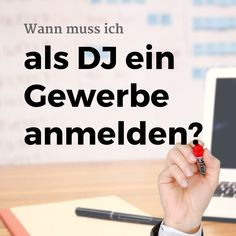 Wie kann ich als #DJ ein #Gewerbe #anmelden? #Gewerbeanmeldung
