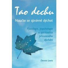 Tao dechu-Naučte se spr.d. - Lewis Dennis Tao, Moose Art, Animals, Psychology, Animales, Animaux, Animal, Animais