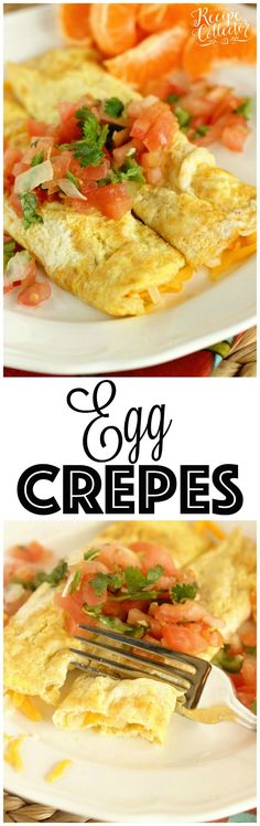 Egg Crepes - A simple, breakfast egg crepe filled with cheese and topped with pico de gallo. It's an easy and perfect breakfast recipe when you are trying to cut the carbs!