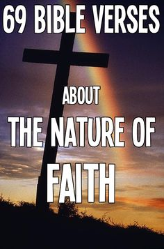Read here: http://bible.knowing-jesus.com/topics/Faith,-Nature-Of