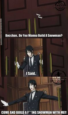 SHUT UP IM THE ONE IN HERE RIGHT NOW MASTER CIEL IS WITH LADY ELIZABETH NICE JOB YOU ALSO MADE ME TIP TEA BY ONE DROPLET