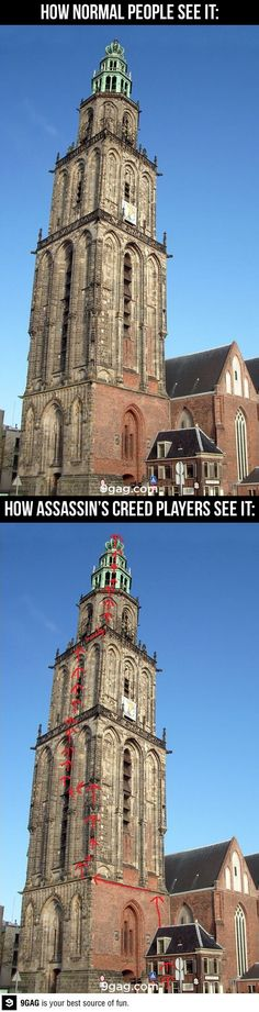 Assassin's Creed Perspective // Or, 'Why does that building look so familiar? Oh, yeah! I climbed it! Skyrim, Deutsche Girls, Assasins Cred, Memes Lol, Nerd Memes, Funny Jokes, Assassins Creed Funny, Dragon Age, Ps4