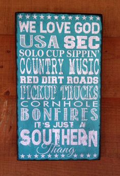 It's Just a Southern Thang Turquoise Chalkboard by SignNiche, $28.00