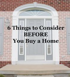 6 Things to Consider Before you Buy a Home (scheduled via http://www.tailwindapp.com?utm_source=pinterest&utm_medium=twpin&utm_content=post1031099&utm_campaign=scheduler_attribution)