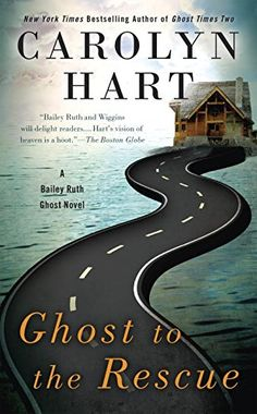 Ghost to the Rescue (A Bailey Ruth Ghost Novel) by Caroly... https://www.amazon.com/dp/0425276570/ref=cm_sw_r_pi_dp_x_BVP.xb7Q9GDN7