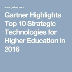 Gartner Highlights Top 10 Strategic Technologies for Higher Education in 2016