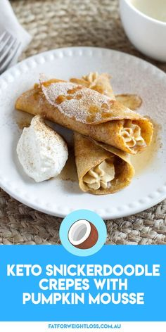 Keto Snickerdoodle Crepes with Pumpkin Mousse - Low Carb Goodies - Cookies Recipes Low Carb Meal Plan, Low Carb Keto, Low Carb Recipes, Protein Recipes, Ketogenic Recipes, Diabetic Recipes, Easy Recipes, Healthy Recipes, Keto Diet Breakfast