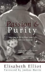 Passion and Purity by Elisabeth Elliot