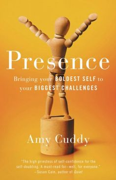 Harvard Social Psychologist Amy Cuddy on Mastering the Antidote to Anxiety, Self-Consciousness, and Impostor Syndrome