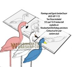 05-WP-113 - Flamingo and Egret Downloadable Scrollsaw Woodworking Plans PDF. Here we have our easy to make Flamingo and Egret birds, fun decorations for the garden or near the pond or water feature in your garden. Easy to cut and paint using the smallest of scrap wood pieces. Simply size it to how you like and print it to your computer. Beginner skill level.