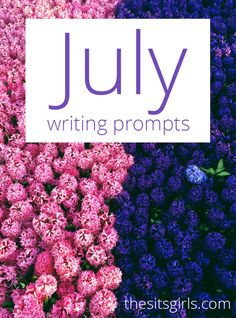 Struggling to come up with blog content? Click through and read our 31 days of writing prompts for July. It's the perfect list to get you inspired to write.