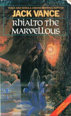 Rhialto the Marvellous by Jack Vance Fantasy Book Covers, Book Cover Art, Fantasy Books, In The Year 2525, Classic Sci Fi Books, 70s Sci Fi Art, Science Fiction Books, Cool Books, Retro Futuristic