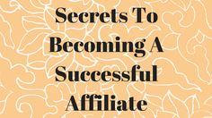 awesome Secrets To Becoming A Successful Affiliate Marketer , Implementing affiliate marketing on your website can be very beneficial in your monetization strategy, if it is done correctly. You cannot just expect...